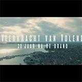 De Veerkracht Van Volendam, 20 Jaar Na De Brand