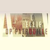 Ellie Op Patrouille