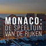 Monaco: Speeltuin Van De Rijken