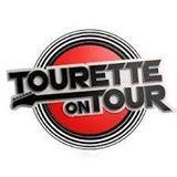 Tourette On Tour: Let Me Entertain You